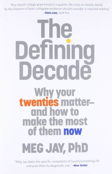The defining decade- Meg Jay