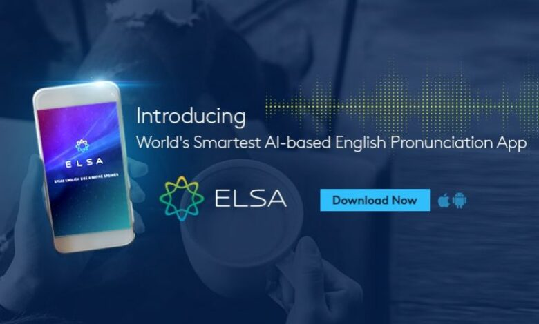 ELSA app enhancing English pronunciation to succeed in business