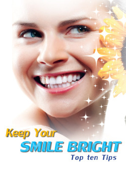 10 Tips to Keep Your Smile Bright