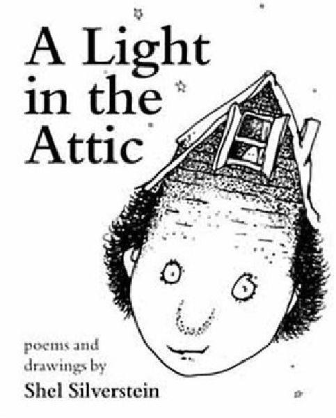 A Light In The Attic by Shel Silverstein