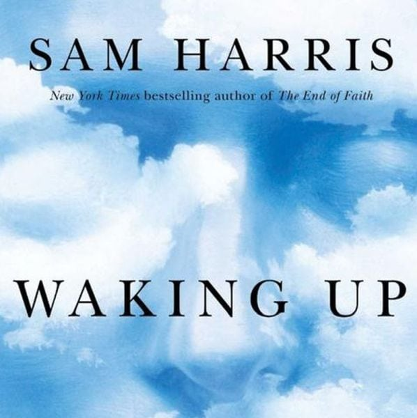 Waking up written by Sam Harris