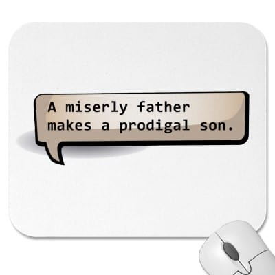 miserly father