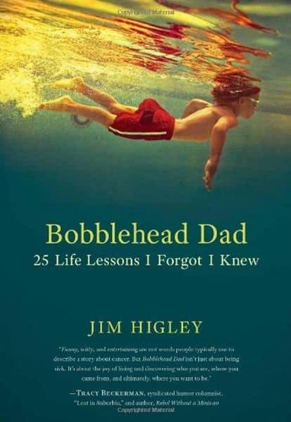 Bobblehead Dad 25 Life Lessons I Forgot I Knew