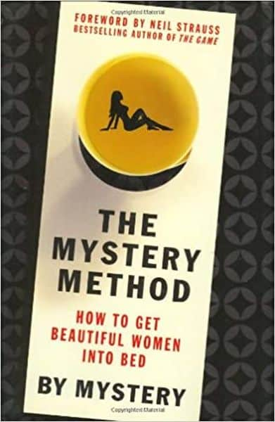 The Mystery Method How to Get Beautiful Women Into Bed