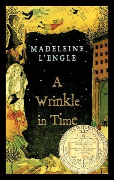 A Wrinkle in Time -Madeleine L'Engle
