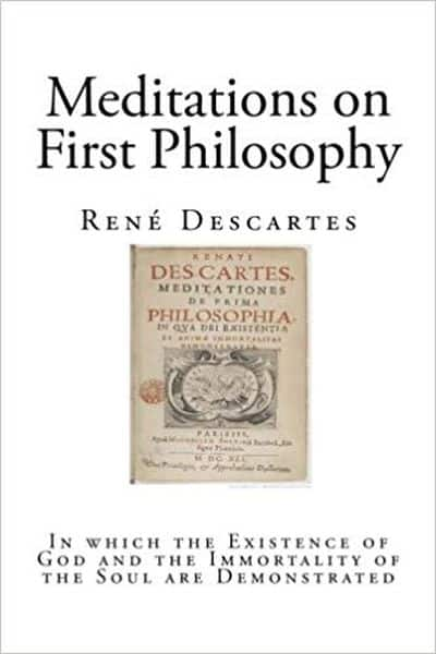 Descartes Meditations on First Philosophy - René Descartes
