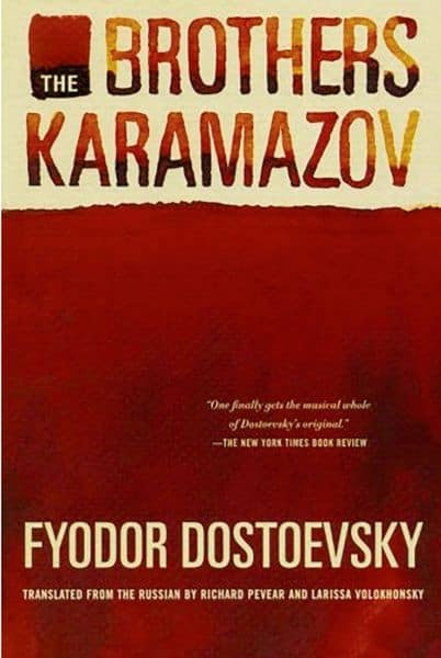 The Brothers Karamazov - Fyodor Dostoyevsky