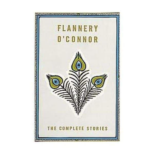 The Complete Stories -Flannery O'Connor