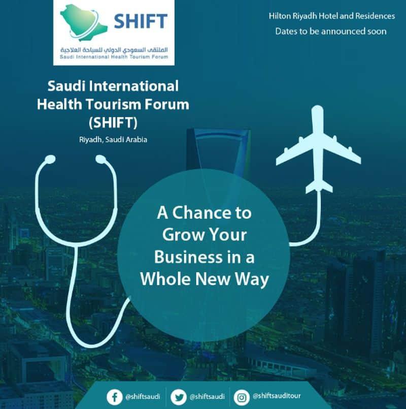 Saudi International Health Tourism Forum SHIFT