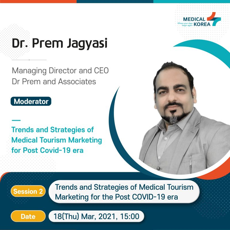 Trends and Strategies of Medical Tourism Marketing for the Post Covid-19 era – Insights by Dr Prem Jagyasi