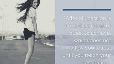 After all, passion is an undying urge or quest- Dr Prem Jagyasi Quote