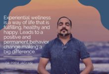 Experiential Wellness- Dr Prem Jagyasi Quote