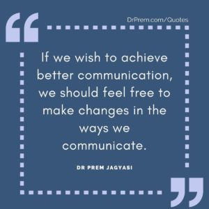 If we wish to achieve better communication