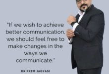 If we wish to achieve better communication- Dr Prem Jagyasi Quotes