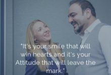 Photo of It's your smile that will win hearts and it's your attitude that will leave the mark.