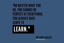 Photo of No matter what you do, you cannot be perfect at everything. You always have scope to learn.