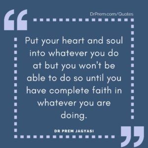 Put your heart and soul