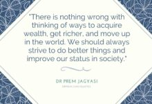 There is nothing wrong with thinking of ways-Dr Prem Jagyasi Quotes