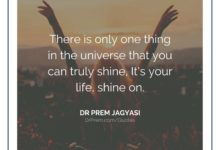 Photo of There is only one thing in the universe that you can truly shine, It's your life, shine on.