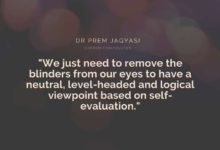 We just need to remove the blinders from our eyes- Dr Prem Jagyasi Quotes