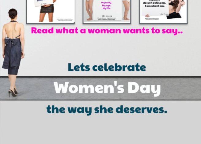 Let's Celebrate Women's Day The Way She Deserves - Dr Prem Jagyasi