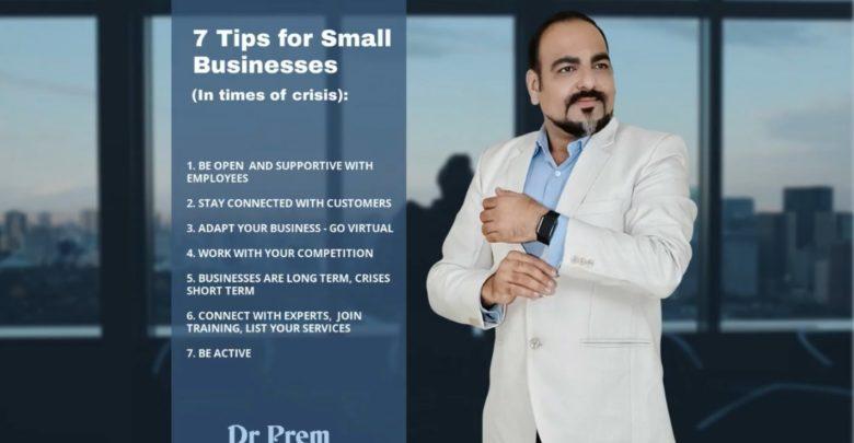 7 Tips For Small Businesses - Dr Prem Jagyasi