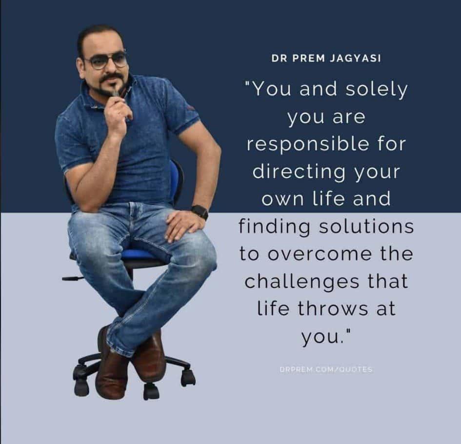 Dr Prem Jagyasi Quotes Site