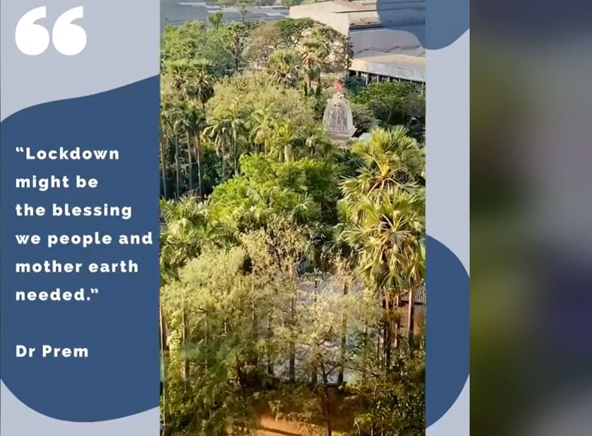 Lockdown might be the blessing we people and mother earth needed - Dr Prem Quotes