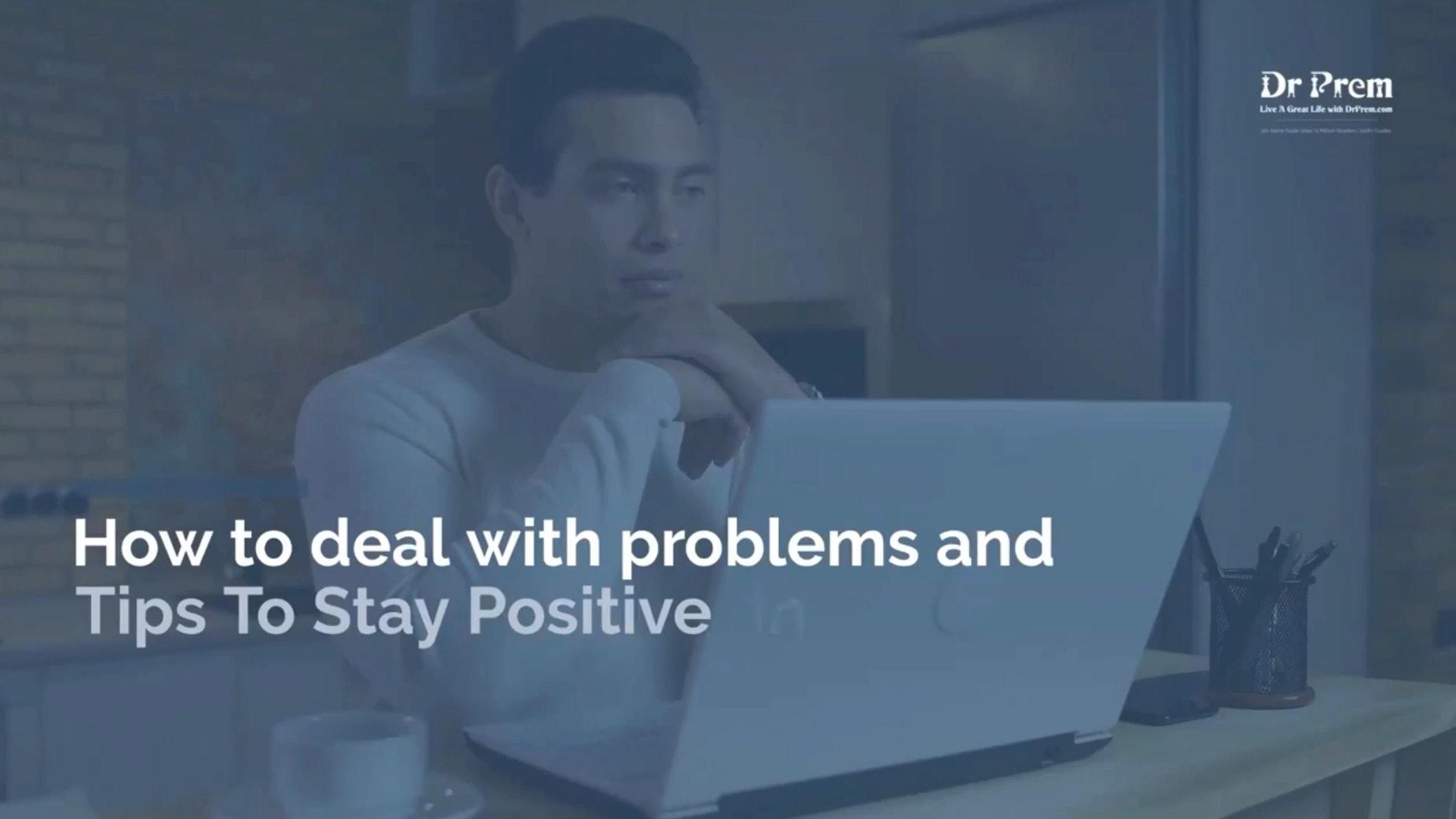 Stay Positive Tips by Dr Prem Jagyasi