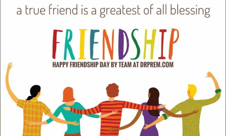 Happy Friendship Day - Dr Prem Jagyasi & Team