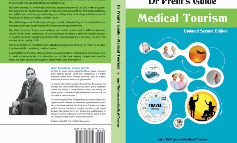 I've Published Two New Books - Medical Tourism Guide (Second Edition) and Wellness Tourism Guide - Dr Prem Jagyasi