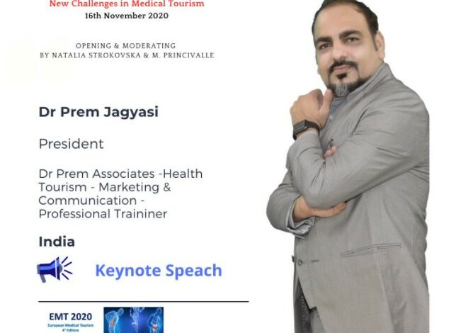 Global Conference On Medical Tourism - New Challenges In Medical Tourism - Dr Prem Jagyasi