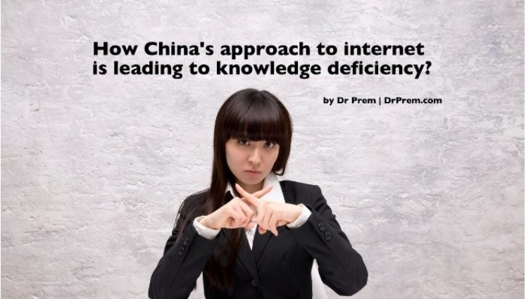 How China's Approach To Internet Is Leading To Knowledge Deficiency - Dr Prem Jagyasi
