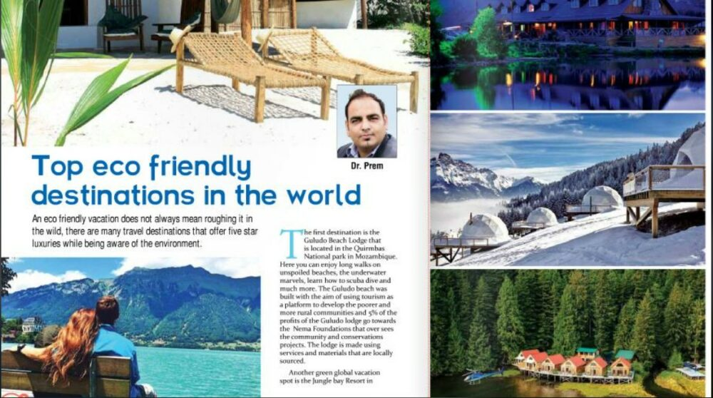 My Latest Article About Eco Tourism Destination in Asian Traveller Magazine - Dr Prem jagyasi