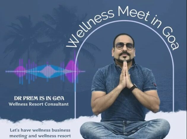 Wellness Meet In Goa - Dr Prem Jagyasi