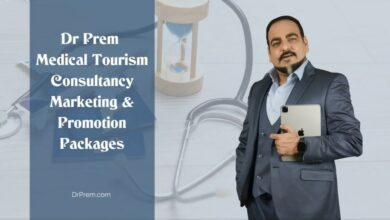 Dr Prem Medical Tourism Consultancy Marketing & Promotion Packages