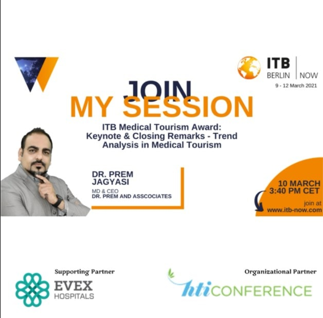 honor to be invited to deliver Keynote and Closing Remark at ITB Berlin 2021 - Medical Tourism Segment - Dr Prem