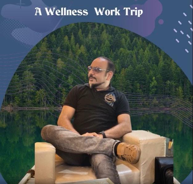 A Wellness Work Trip