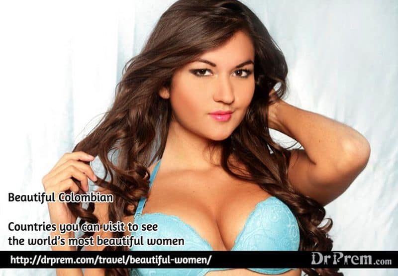 Beautiful Colombian Woman - Dr Prem