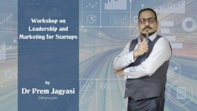 Photo of Dr Prem Jagyasi Workshop on Leadership and Marketing for Startups.