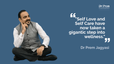 Photo of Self Care and Self Love now has become an Important Wellness Practice | Wellness Tourism by Dr Prem Jagyasi