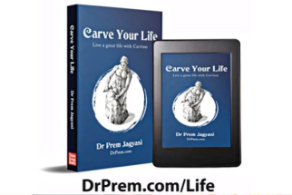 Carve Your Life book by Dr Prem Jagyasi